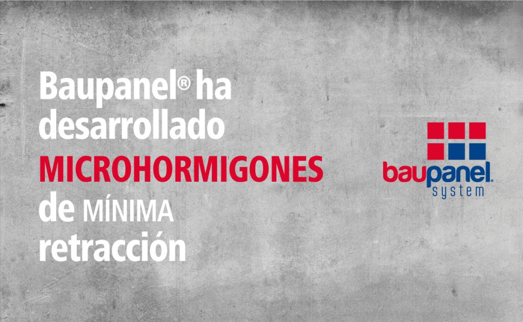 BAUPANEL HA DESARROLLADO MICROHORMIGONES DE MÍNIMA RETRACCIÓN