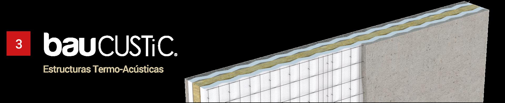 Baucustic, estructuras termo-acústicas para edificios.